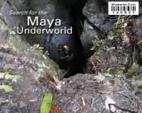 BBC Natural World Secrets Of The Maya Underworld