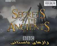 BBC Secrets Of The Ancients