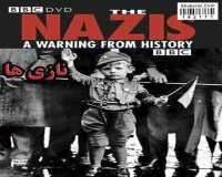 BBC The Nazis A Warning From History